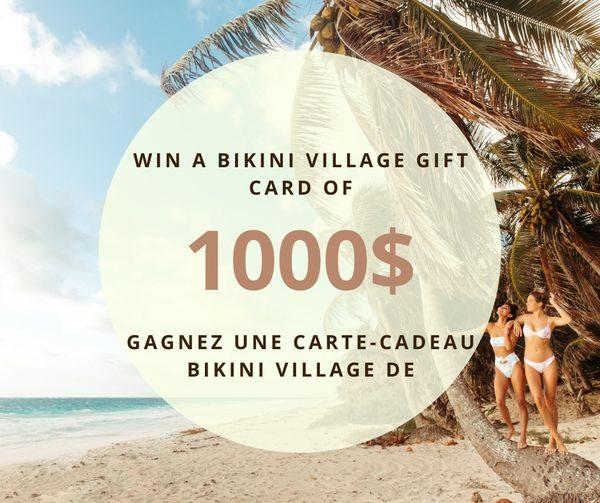 Concours Gagnez 1000$ Chez Bikini Village!