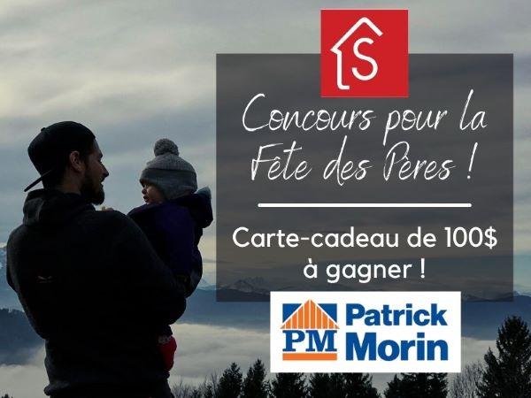 Concours Gagnez Une Carte Cadeau De 100$ De Patrick Morin!