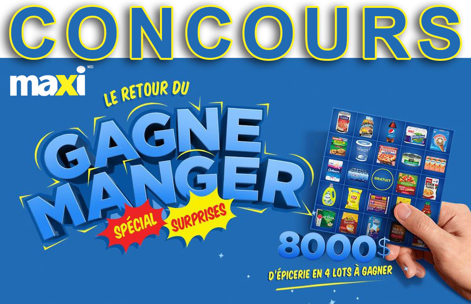 Concours Le Gagne Manger Maxi! – édition 2021